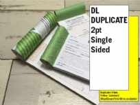 DL Duplicates - 2 part (2pt) Single Sided